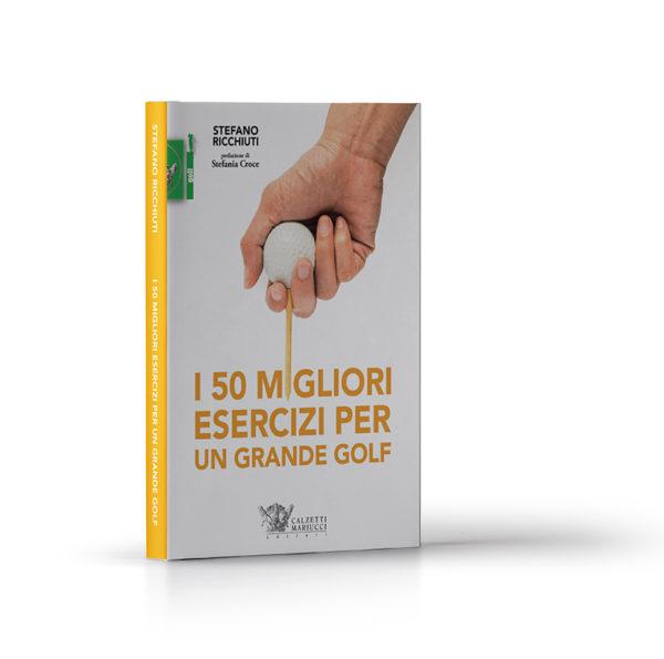 STEFANO-RICCHIUTI-I-50-MIGLIORI-ESERCIZI-PER-UN-GRANDE-GOLF